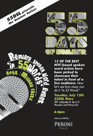 Word Artists From Around New York To Express Themselves In 55 Words As Part Of Their 55DSL Presents Days Summer Series Hosted By Mickey Factz