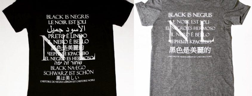 """Negris Lebrum """"Black is"""" Tees Declares Black is Beautiful in 12 Languages"""